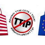 Contra TTIP i CETA, a favor de Menorca